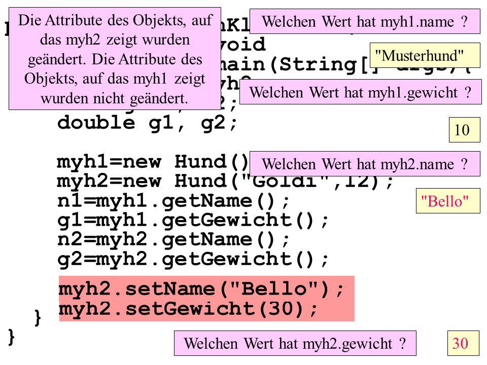 public class MainKlassen3 { public static void main(String[] args){